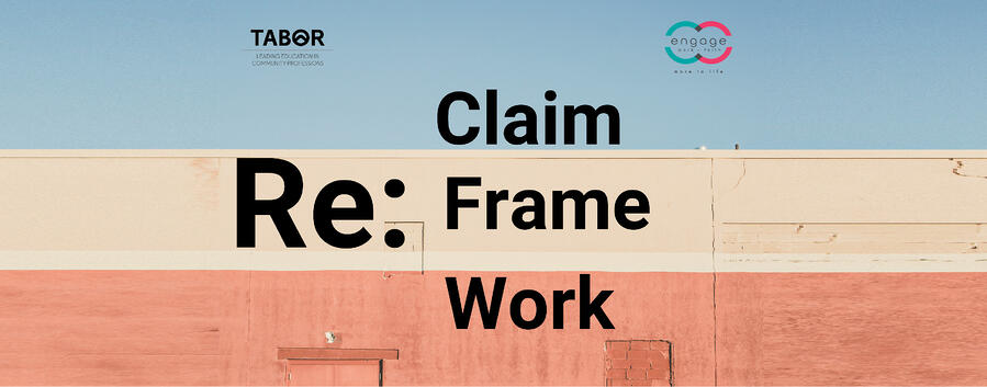 Re:Claim, Re:Frame, Re:Work