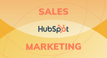How to Use HubSpot to Align Your Sales and Marketing Teams