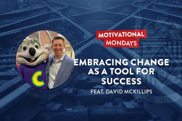 Motivational Mondays: Embracing Change as a Tool for Success (Feat. David McKillips)