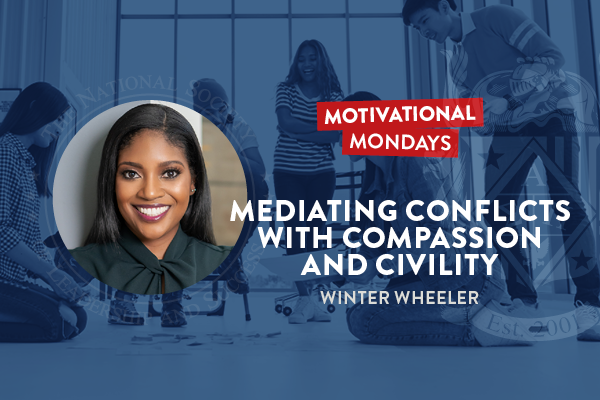 Motivational Mondays: Mediating Conflict with Compassion and Civility Featuring Winter Wheeler