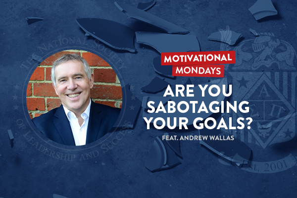 NSLS_Podcast_Motivational_Mondays_Andrew_Wallas_Leadership_The_National_Society_of_Leadership_And_Success