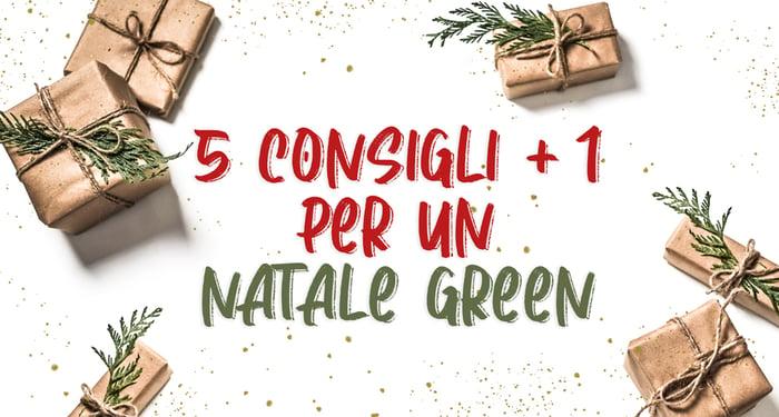 Cinque consigli più uno per un Natale Green