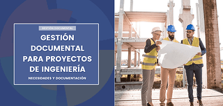 gestión documental ingenieria