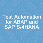 Test Automation for ABAP and SAP S/4HANA