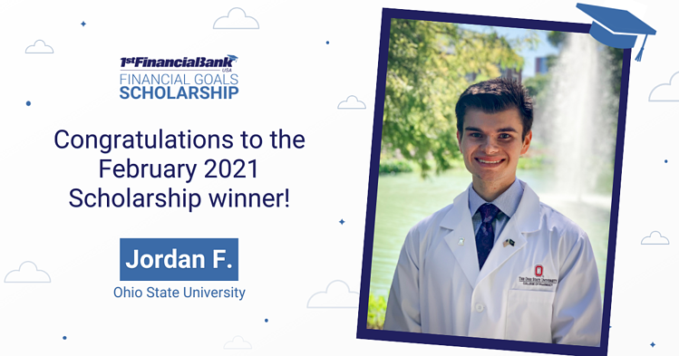 February 2021 1st Financial Bank USA Financial Goals Scholarship Winner: Jordan F.