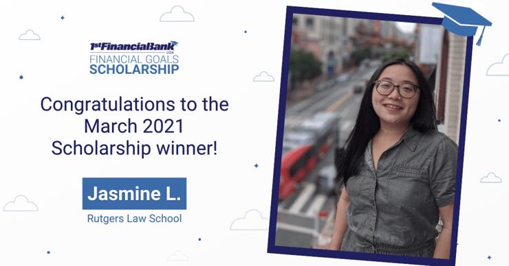 March 2021 1st Financial Bank USA Financial Goals Scholarship Winner: Jasmine L.