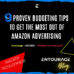 9 PROVEN Budgeting Tips to Get the MOST Out of Amazon Advertising