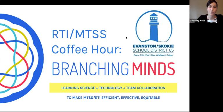 [Webinar recording] RTI / MTSS Coffee Hour with Evanston-Skokie SD 65 (Feb '20 video)