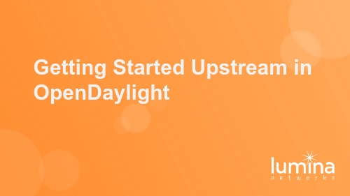 Getting Started Upstream in OpenDaylight