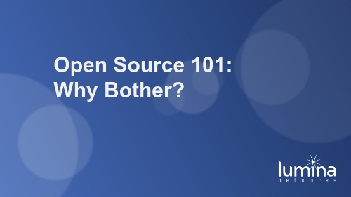 Open Source 101: Why Bother?