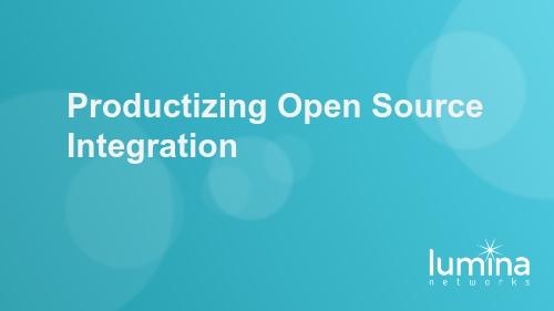 Productizing Open Source Integration