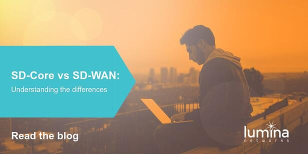 SD-WAN and SD-Core: Understanding the Differences