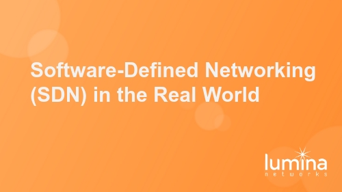 Software-Defined Networking (SDN) in the Real World