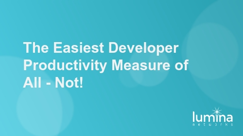 The Easiest Developer Productivity Measure of All – Not