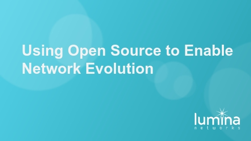 Using Open Source to Enable Network Evolution