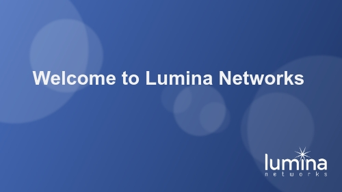 Welcome to Lumina Networks