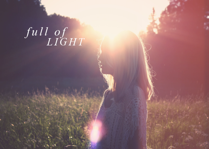 Full of Light | April Monthly Blog