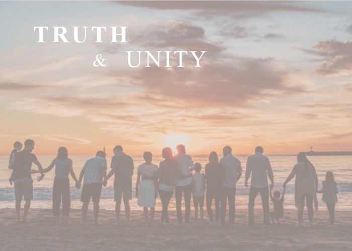 Truth & Unity | August Monthly Blog