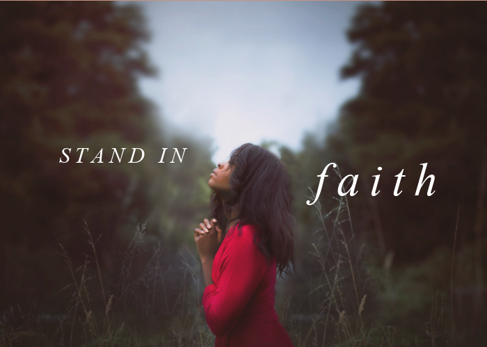 Stand In Faith | March Monthly Blog