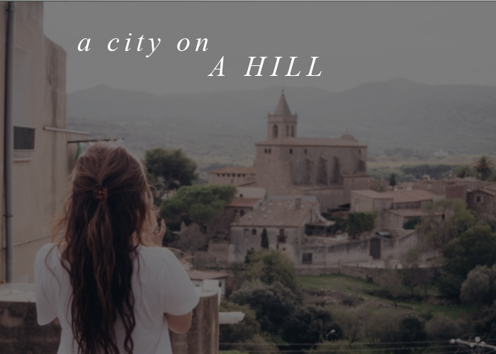 A City on a Hill | Oct. Monthly Blog