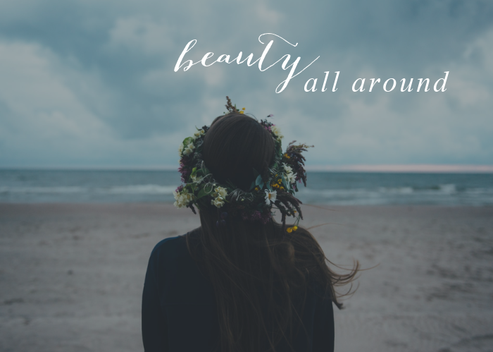 Beauty All Around | Sept. Monthly Blog