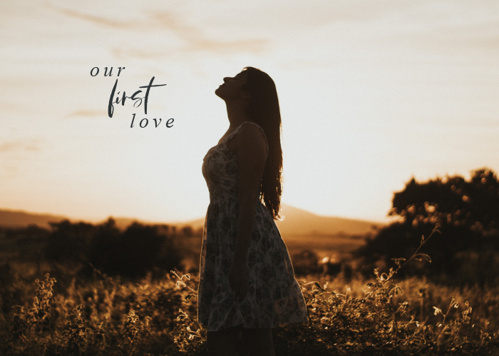 Our First Love | Jan. Monthly Blog