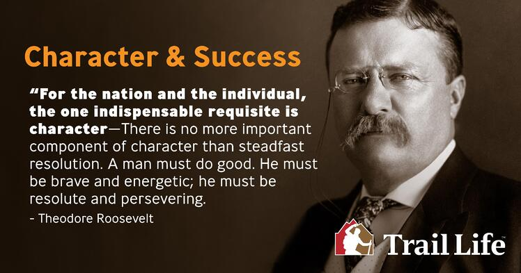 Theodore Roosevelt: Character and Success