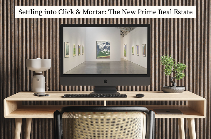Settling into Click-and-Mortar: The New Prime Real Estate