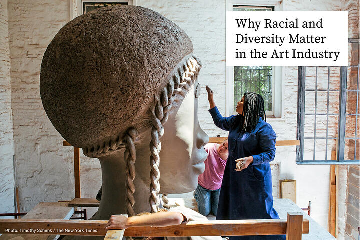Why Diversity and Anti-Black Systemic Racism Matter in the Art Industry