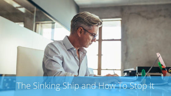 The Sinking Ship and How To Stop It