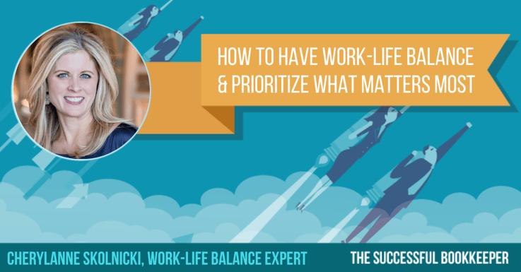 Cherylanne Skolnicki, Work-Life Balance Expert