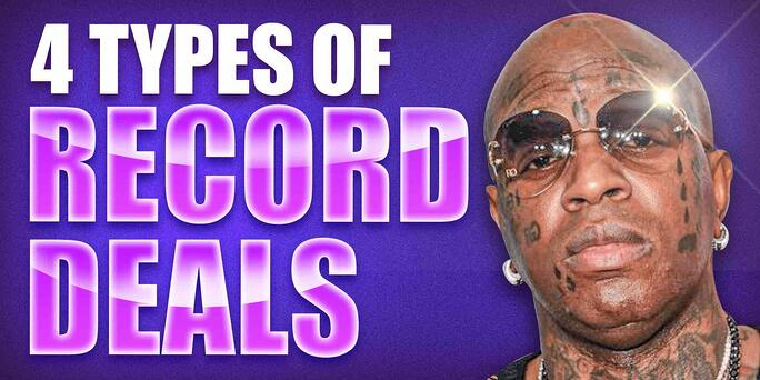4 Types of Record Deals Artists Should Sign!