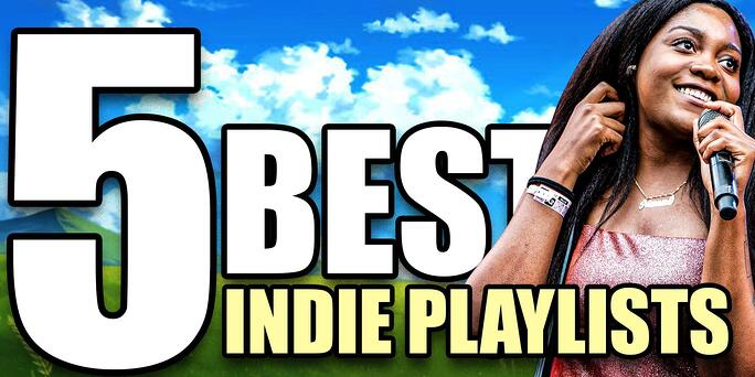 Top 5 Indie Spotify Playlists to Submit to in 2021