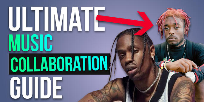 The Ultimate Music Collaboration Guide
