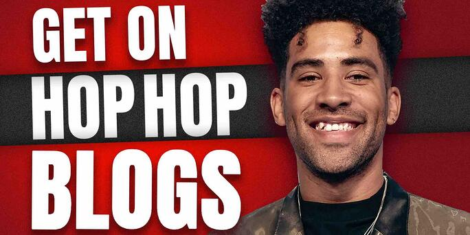 How To Land Hip Hop Blog Placements!