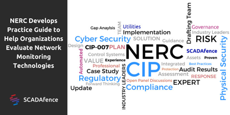 NERC Develops Practice Guide to Help Organizations Evaluate Network Monitoring Technologies