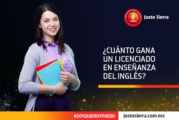 ¿Cuánto gana un Licenciado en Enseñanza del Inglés?