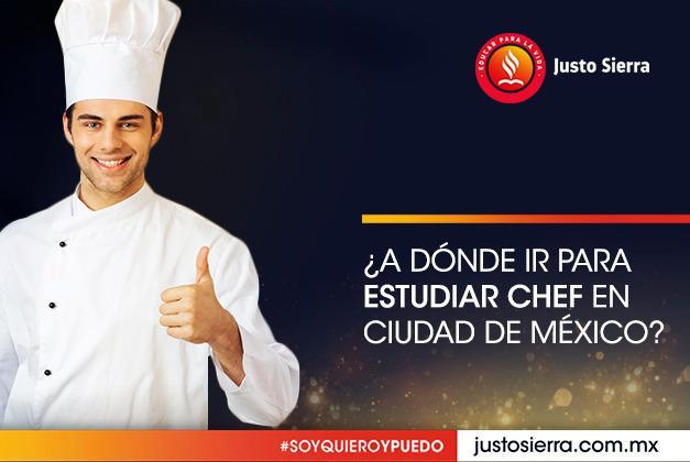 ¿A dónde ir para estudiar Chef en Ciudad de México?