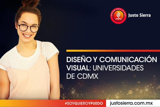 Diseño y comunicación visual: Universidades de CDMX