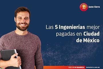Las 5 Ingenierías mejor pagadas en Ciudad de México