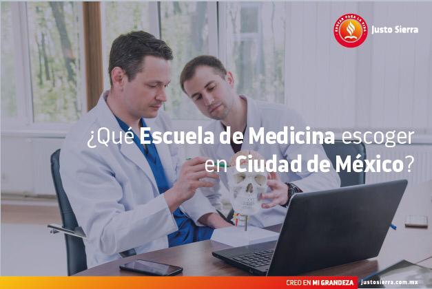 ¿Qué escuela de medicina escoger en la Ciudad de México?