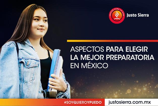 Aspectos para elegir la mejor preparatoria en México