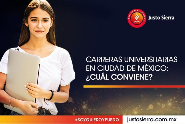 Carreras Universitarias en Ciudad de México: ¿Cuál conviene?