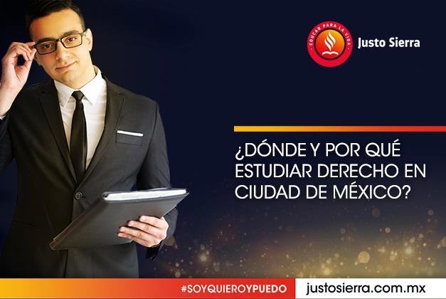 ¿Dónde y por qué estudiar derecho en Ciudad de México