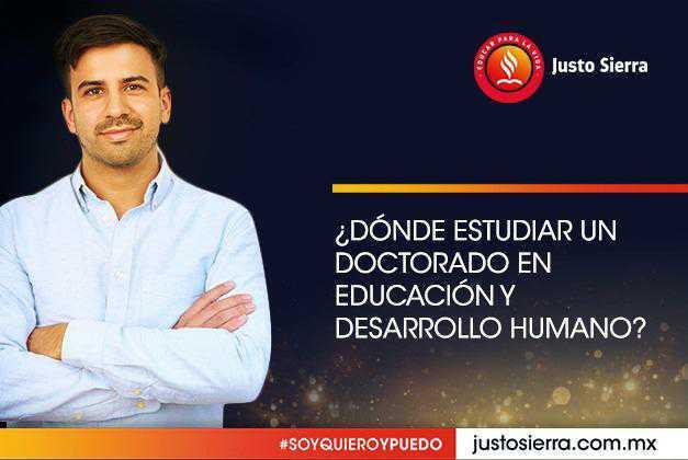 ¿Dónde estudiar un doctorado en Educación y Desarrollo Humano?