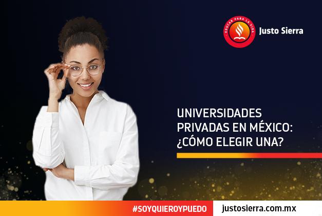 Universidades privadas en México: ¿Cómo elegir una?