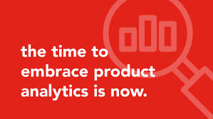 The State of Product Analytics 2020