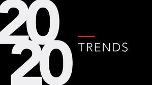 2020 Trends: The Connected Lifestyle is Here, Are You Ready?