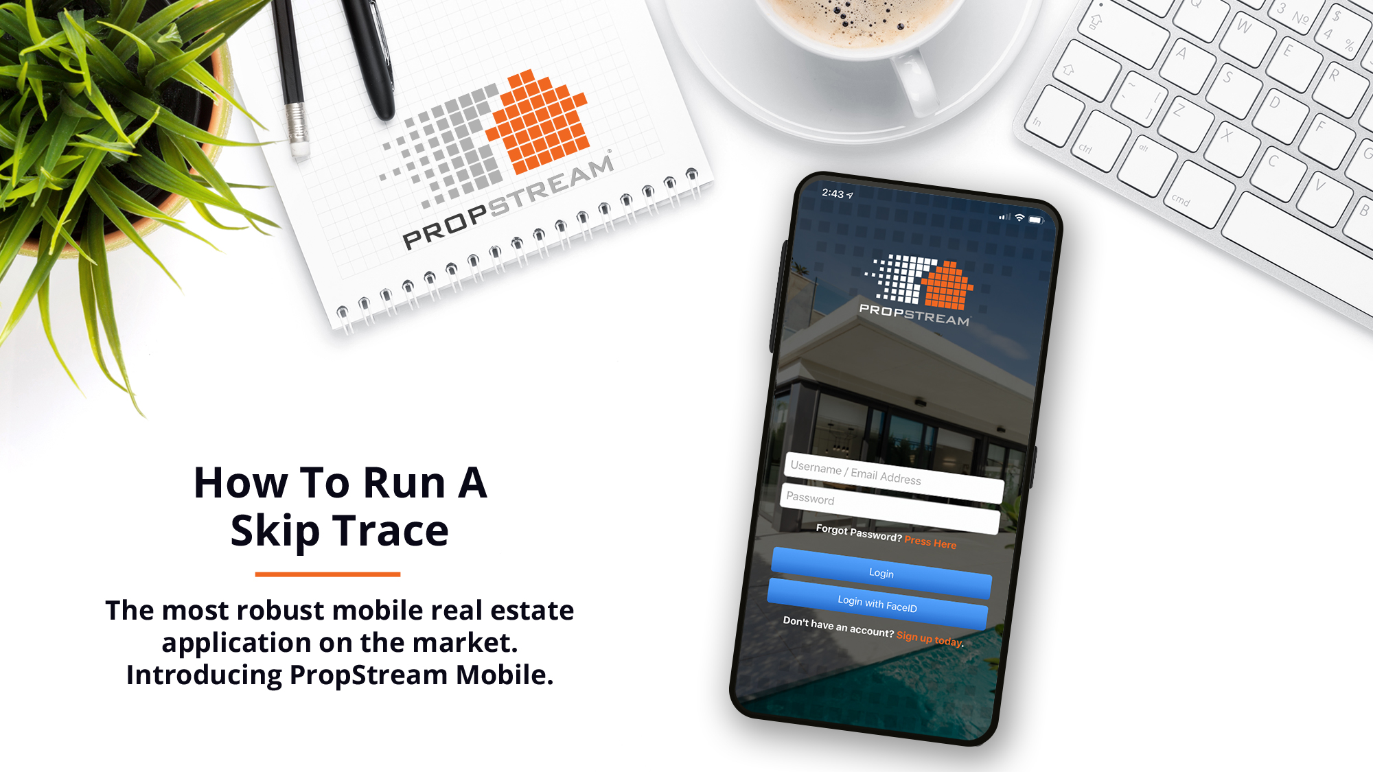 How to run a skip trace in PropStream Mobile