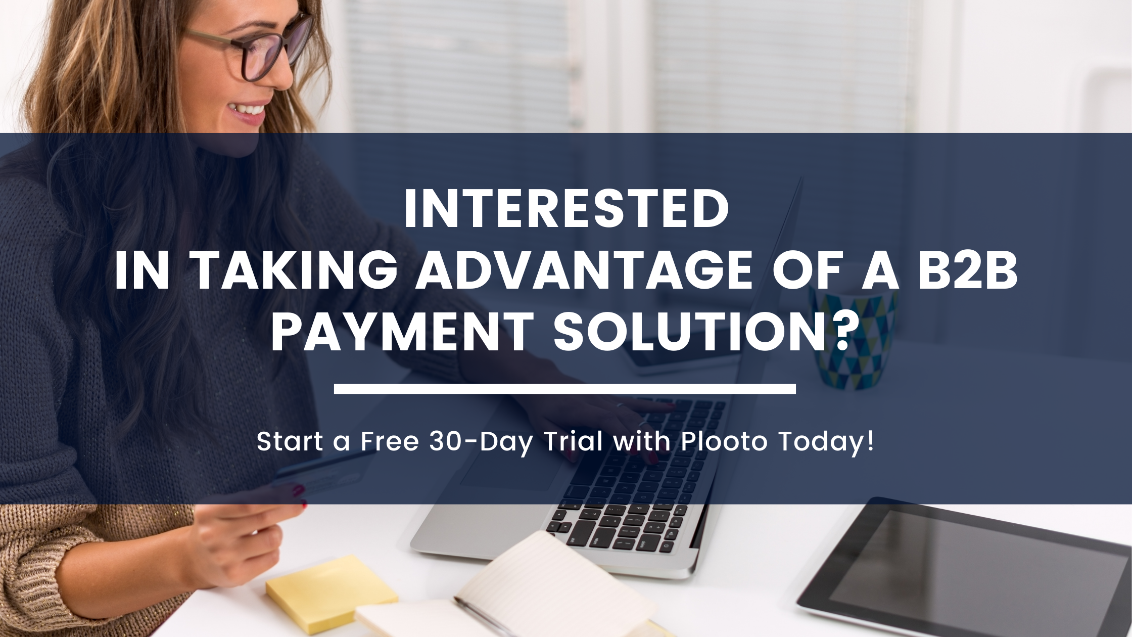 Interested in taking advantage of a B2B payment solution_ (1)